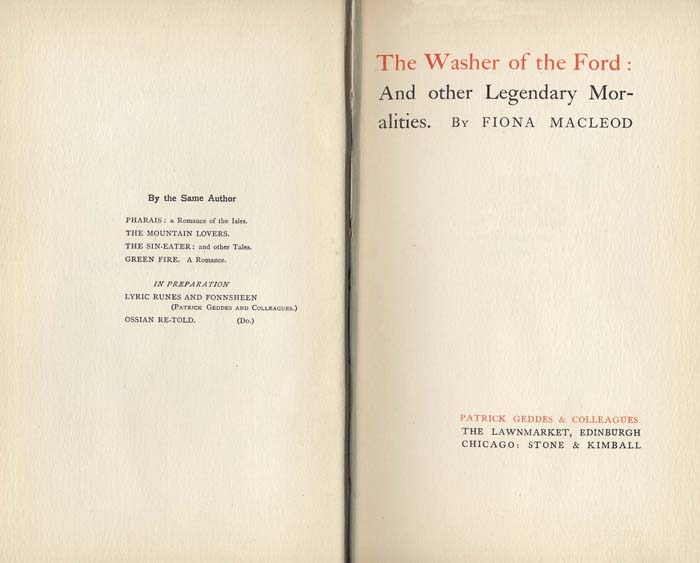 The Washer of the Ford, and Other Legendary Moralities