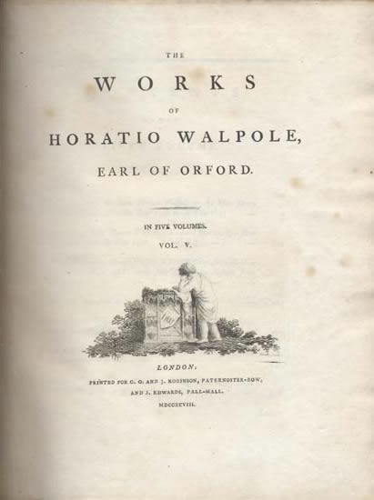 The Works of Horatio Walpole, Earl of Orford