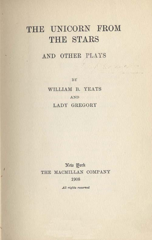 The Unicorn from the Stars, and Other Plays