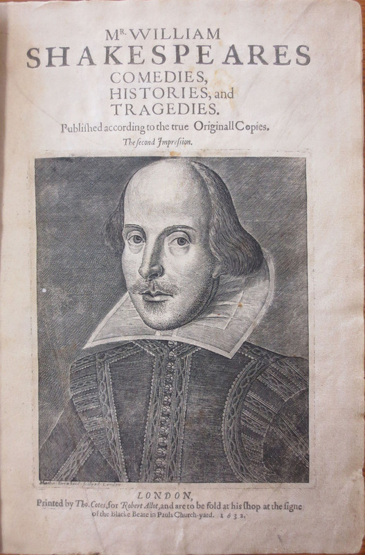 Mr. William Shakespeares Comedies, Histories, and Tragedies : Published According to the True Originall Copies