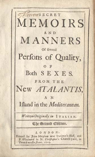 Secret Memoirs and Manners of Several Persons of Quality of Both Sexes