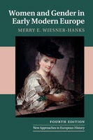 Women and Gender in Early Modern Europe. 4th ed.