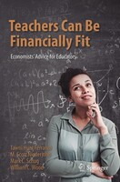 Teachers Can Be Financially Fit: Economists' Advice for Educators