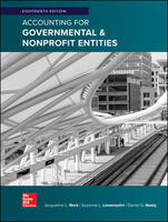 Accounting for Governmental & Nonprofit Entities, 18th Edition
