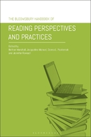 The Bloomsbury Handbook of Reading Perspectives and Practices