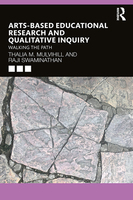 Arts-Based Educational Research and Qualitative Inquiry: Walking the Path