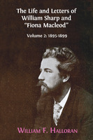 """The Life and Letters of William Sharp and """"Fiona Macleod"""" v.2 & v.3"""