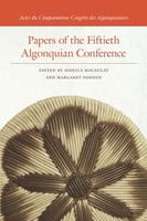 Papers of the Fiftieth Algonquian Conference